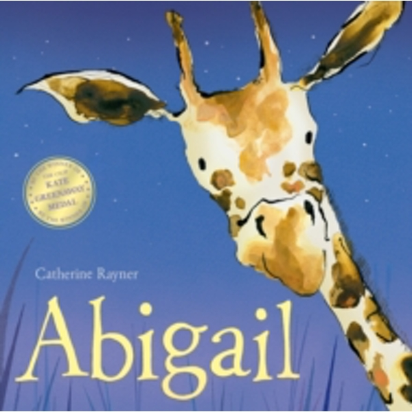 Abigail by Catherine Rayner (Paperback, 2014)