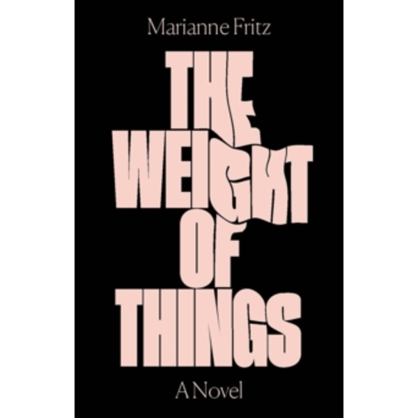The Weight of Things