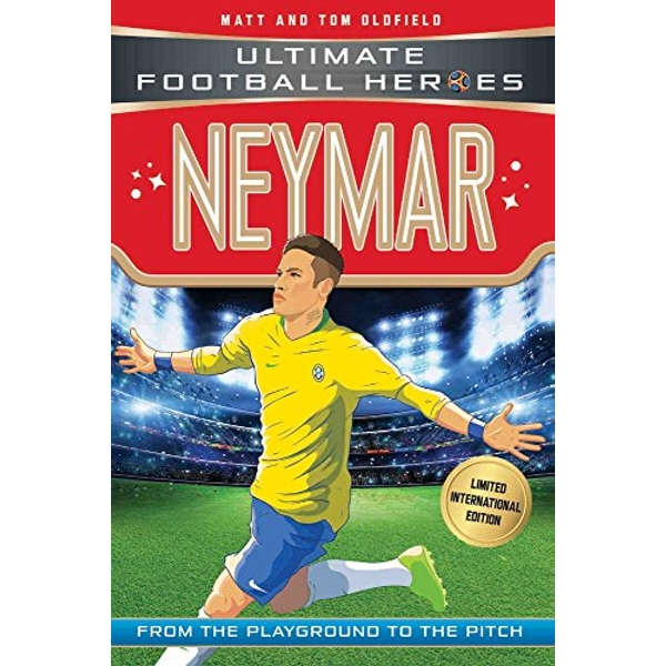 Neymar (Ultimate Football Heroes - Limited International Edition)  Paperback / softback 2018