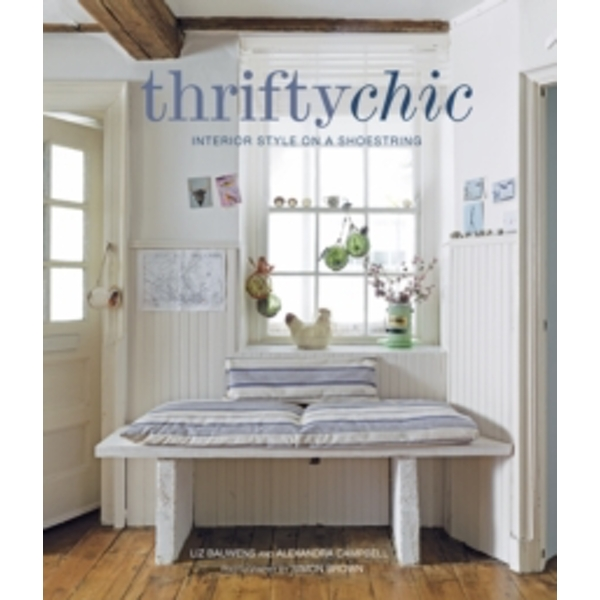 Thrifty Chic : Interior Style on a Shoestring