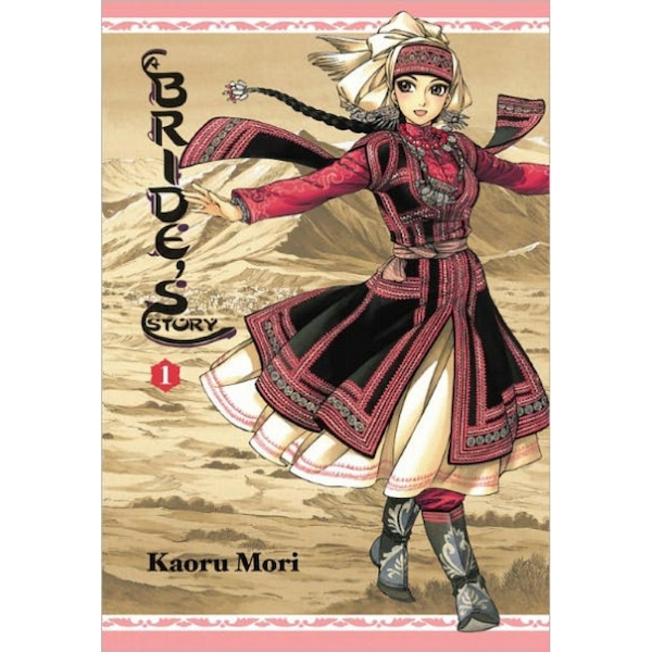A Bride's Story  Volume 1 Hardcover