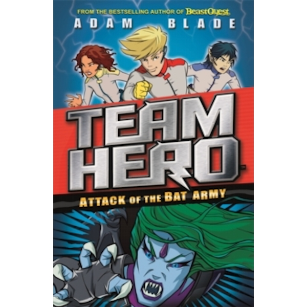 Team Hero: Attack of the Bat Army : Series 1, Book 2
