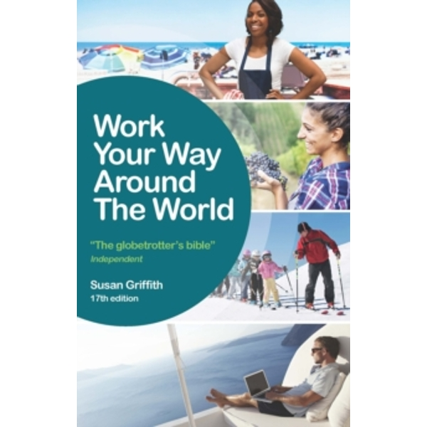 Work Your Way Around the World by Susan Griffith (Paperback, 2017)