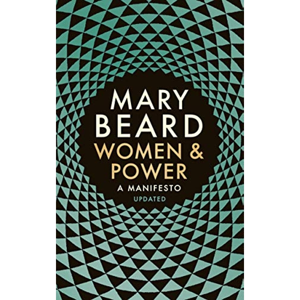 Women & Power A Manifesto Paperback / softback 2018