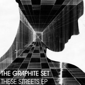 "The Graphite Set - These Streets Ep 12"" Vinyl"