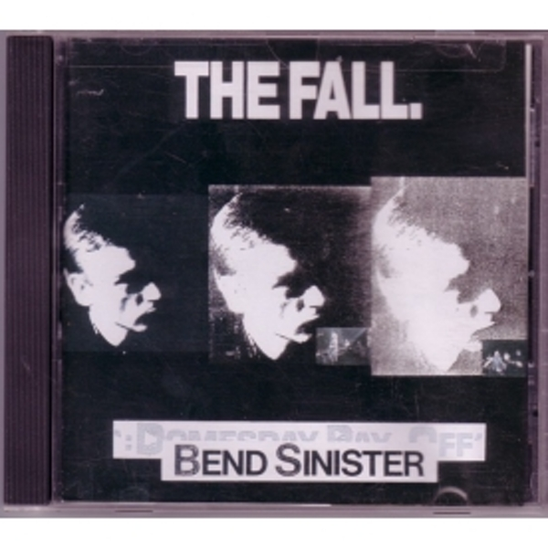 Fall - Bend Sinister CD