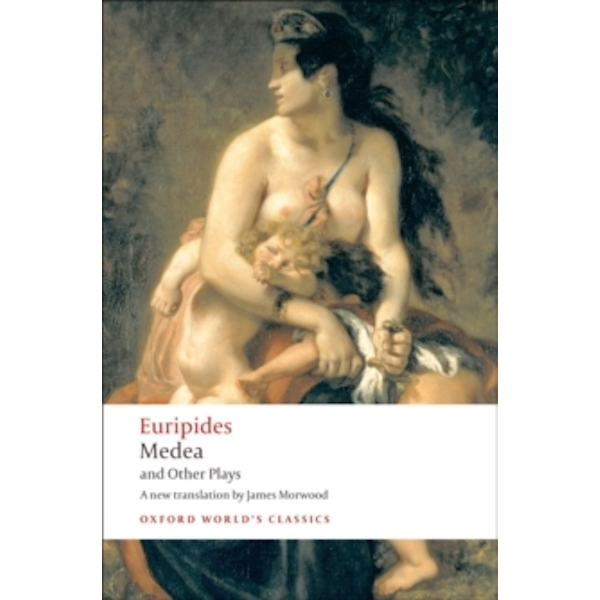 Medea and Other Plays by Euripides (Paperback, 2008)
