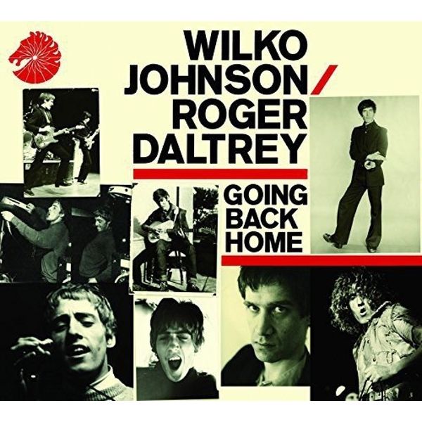 Wilko Johnson & Roger Daltrey - Going Back Home CD