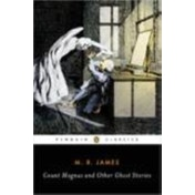 Count Magnus and Other Ghost Stories by M. R. James (Paperback, 2005)