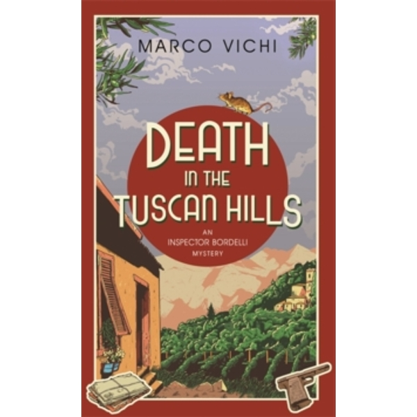 Death in the Tuscan Hills : Book Five