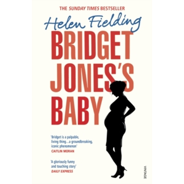Bridget Jones's Baby : The Diaries Paperback