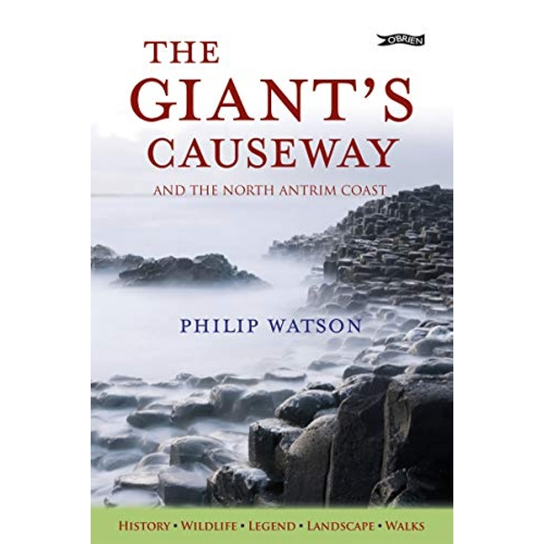 The Giant's Causeway And the North Antrim Coast Paperback / softback 2018
