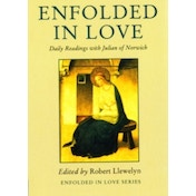 Enfolded in Love: Daily Readings with Julian of Norwich by Darton,Longman & Todd Ltd (Paperback, 2004)