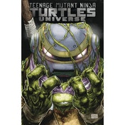Teenage Mutant Ninja Turtles: Universe: Volume 2: The New Strangeness