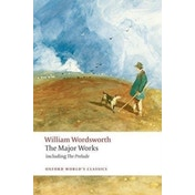 The Major Works by William Wordsworth (Paperback, 2008)