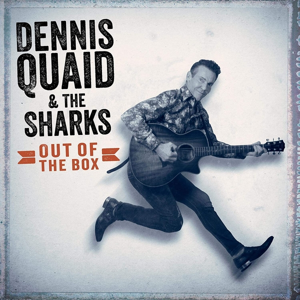 Dennis Quaid & The Sharks - Out Of The Box Vinyl