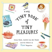 The Tiny Book of Tiny Pleasures by Irene Smit, Flow Magazine (Paperback, 2017)