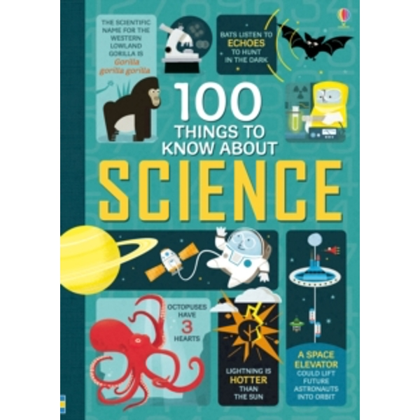 100 Things to Know About Science by Usborne Publishing Ltd (Hardback, 2015)