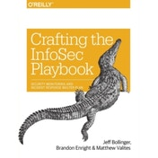 Crafting an Information Security Playbook: Security Monitoring and Incident Response Planning by Matthew Valites, Brandon Enright, Jeff Bollinger (Paperback, 2015)