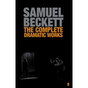 The Complete Dramatic Works of Samuel Beckett by Samuel Beckett (Paperback, 2006)