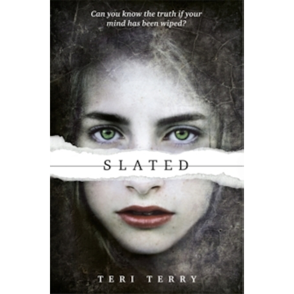 SLATED Trilogy: Slated : Book 1