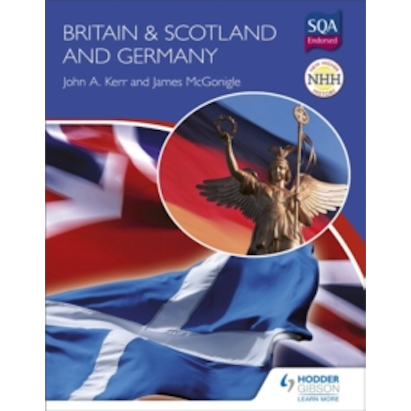 New Higher History: Britain & Scotland and Germany by John A. Kerr, Jim McGonigle (Paperback, 2010)