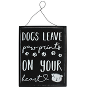 Dogs Leave Paw Prints....Metal Sign