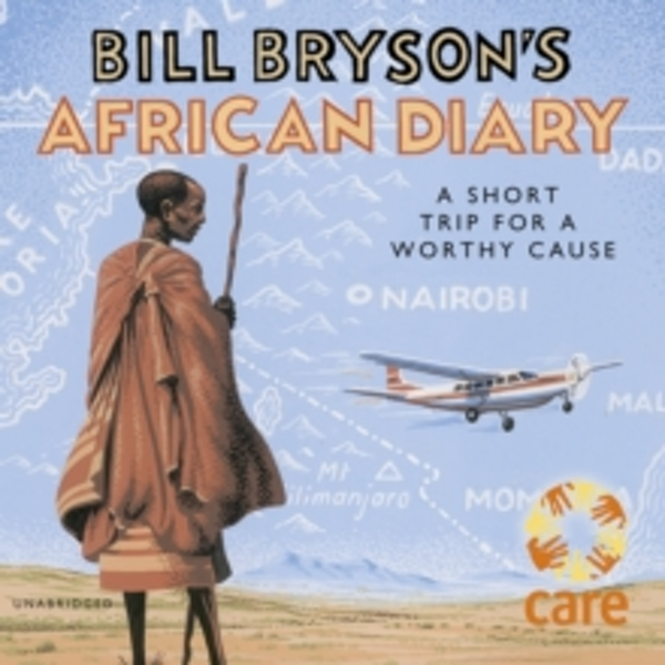 Bill Bryson's African Diary Audiobook