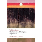 The Varieties of Religious Experience by William James (Paperback, 2012)