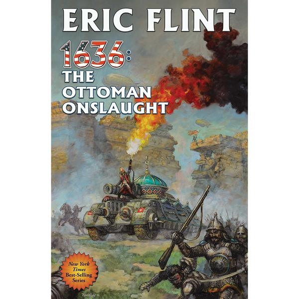 Ring Of Fire: Book 21: 1636: The Ottoman Onslaught