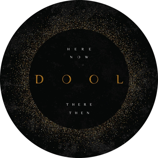 Dool - Here Now. There Then (Picture Disc) Vinyl