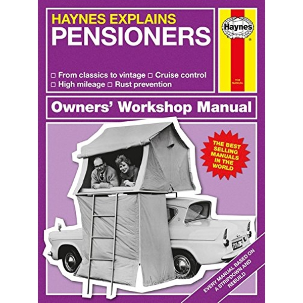 Pensioners - Haynes Explains by Boris Starling (Hardback, 2016)