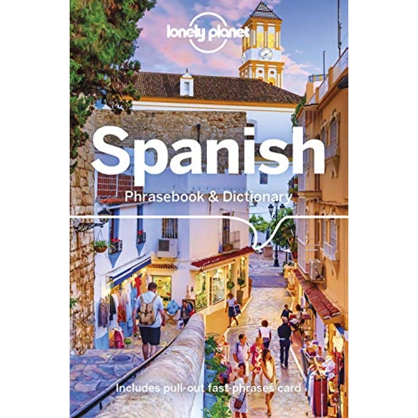 Lonely Planet Spanish Phrasebook & Dictionary  Paperback / softback 2018