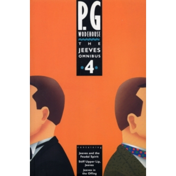 The Jeeves Omnibus - Vol 4: (Jeeves & Wooster) by P. G. Wodehouse (Paperback, 1992)