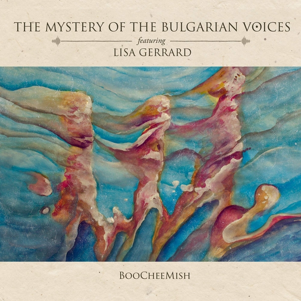 Mystery Of The Bulgarian Voices - Boocheemish (Feat. Lisa Gerrard) Vinyl