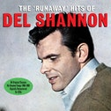 Del Shannon - The Runaway Hits Of Del Shannon CD