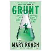 Grunt: The Curious Science of Humans at War by Mary Roach (Paperback, 2017)