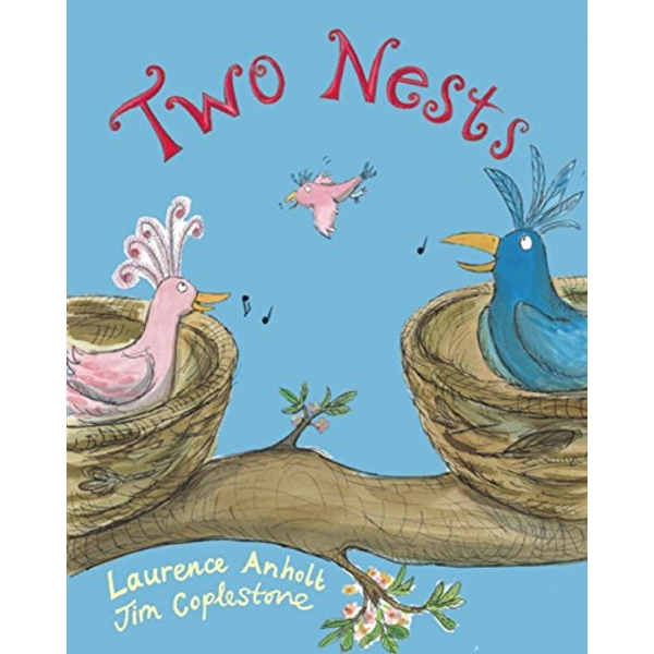 Two Nests by Laurence Anholt (Paperback, 2013)