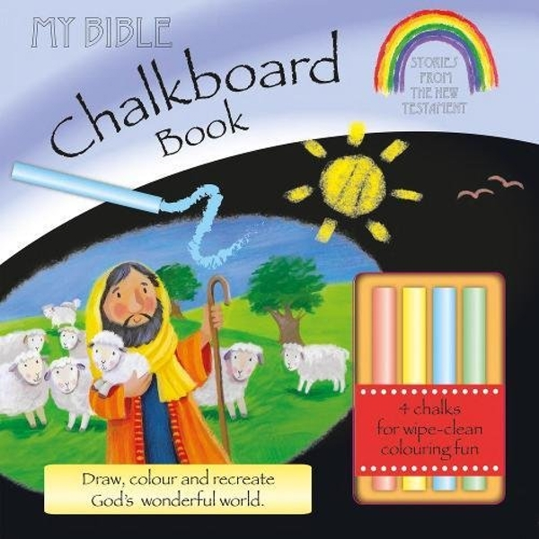 My Bible Chalkboard Book: Stories from the New Testament (Incl. Chalk) by Su Box (Board book, 2017)
