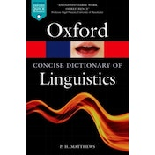 The Concise Oxford Dictionary of Linguistics by P. H. Matthews (Paperback, 2014)