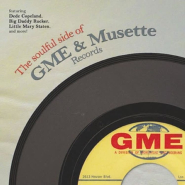 Various - The Soulful Side Of GME & Musette Records Vinyl