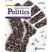 Edexcel GCE Politics AS and A-level Student Book and eBook by Graham Goodlad, Kathy Schindler, Samantha Laycock, Ian Levinson, Andrew Mitchell, Andrew Colclough, Adam Tomes (Mixed media produ