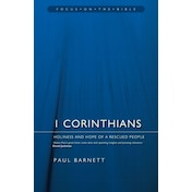 1 Corinthians: Holiness and Hope of a Rescued People by Paul Barnett (Book, 2011)