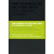 The Science of Getting Rich - the Original Classic by Tom Butler-Bowdon, Wallace Wattles (Hardback, 2010)