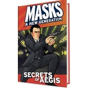 Masks A New Generation: Secrets of A.E.G.I.S. Hardcover