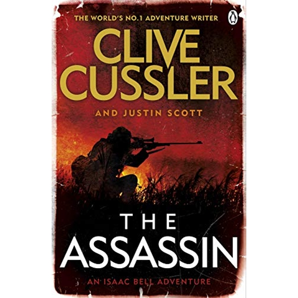 The Assassin: Isaac Bell #8 by Justin Scott, Clive Cussler (Paperback, 2015)
