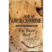 The Blade Itself: The First Law: Book One by Joe Abercrombie (Paperback, 2007)