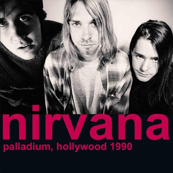 Nirvana - Palladium Hollywood 1990 Vinyl