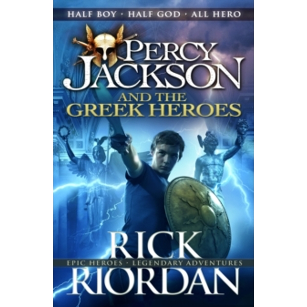 Percy Jackson and the Greek Heroes by Rick Riordan (Paperback, 2016)