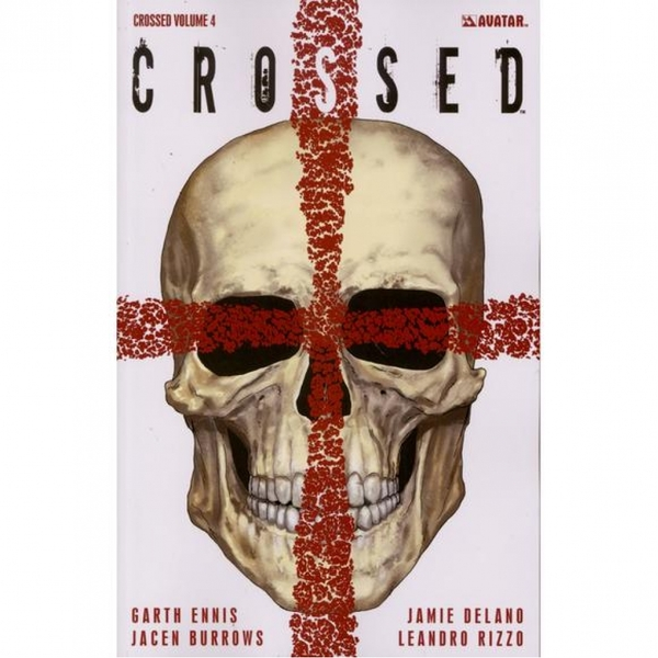 Crossed  Volume 4: Badlands